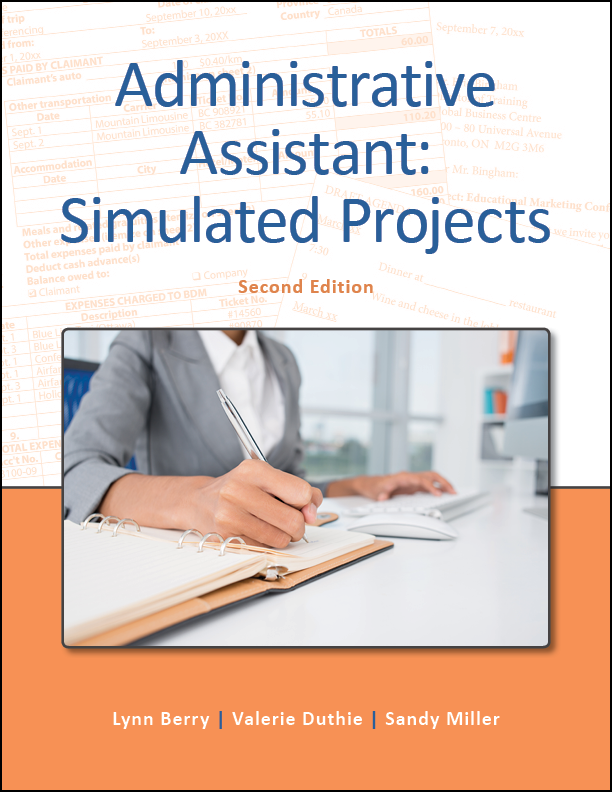 Administrative Assistant: Simulated Projects, Second Edition