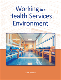 Working in a Health Services Environment